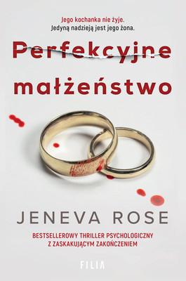 Jeneva Rose - Perfekcyjne małżeństwo