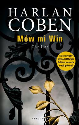 Harlan Coben - Mów mi Win / Harlan Coben - Win