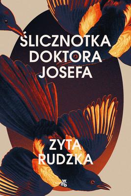 Zyta Rudzka - Ślicznotka doktora Josefa