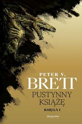 Peter V. Brett - Pustynny Książę. Cykl Zmroku. Tom 1