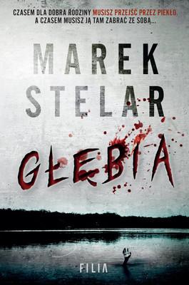 Marek Stelar - Głębia