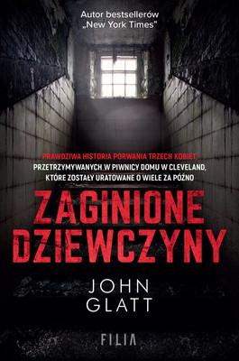 John Glatt - Zaginione dziewczyny
