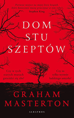 Graham Masterton - Dom stu szeptów / Graham Masterton - The House Of A Hundred Whispers