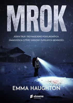 Emma Haughton - Mrok / Emma Haughton - The Dark