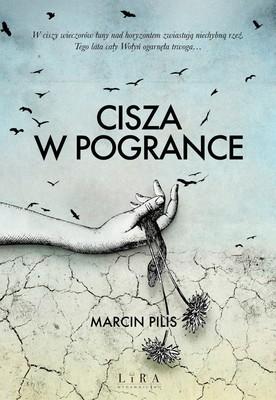 Marcin Pilis - Cisza w Pogrance