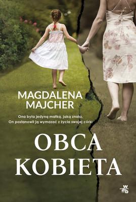 Magdalena Majcher - Obca kobieta