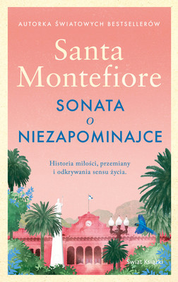 Santa Montefiore - Sonata o niezapominajce