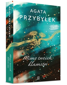 Agata Przybyłek - Mimo twoich kłamstw
