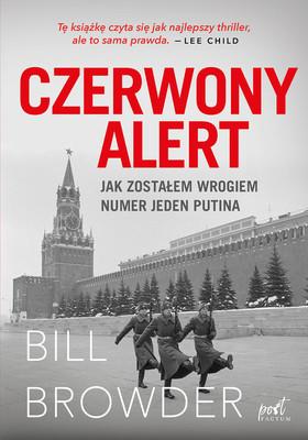 Bill Browder - Czerwony alert / Bill Browder - Red Notice