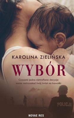 Karolina Zielińska - Wybór