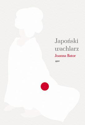 Joanna Bator - Japoński wachlarz