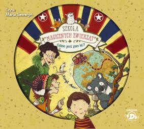 Margit Auer - Gdzie jest Pan M.? Szkoła magicznych zwierząt. Tom 7 / Margit Auer - Die Schule Der Magischen Tiere 7: Wo Ist Mr. M?