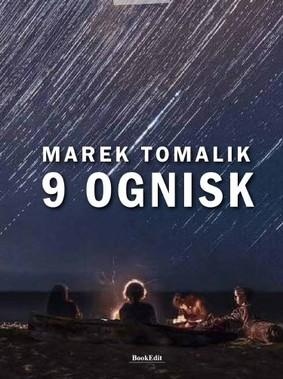 Marek Tomalik - 9 ognisk