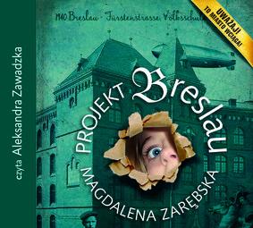 Małgorzata Zarębska - Projekt Breslau