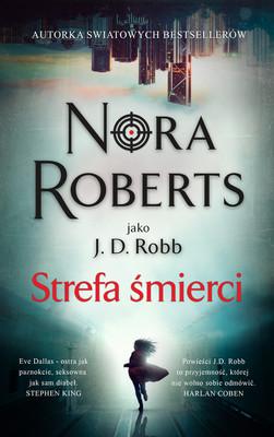 Nora Roberts - Strefa śmierci