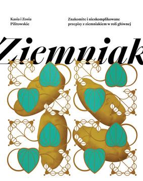 Zofia Pilitowska, Katarzyna Pilitowska - Ziemniak