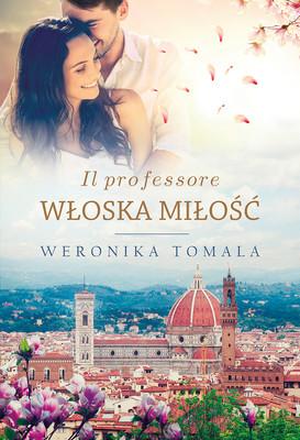 Weronika Tomala - Il professore. Włoska miłość