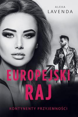 Alexa Lavenda - Europejski raj