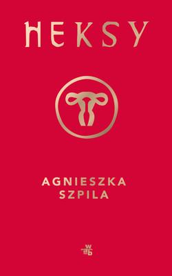 Agnieszka Szpila - Heksy