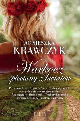 Agnieszka Krawczyk - Warkocz spleciony z kwiatów