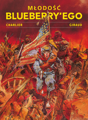 Jean-Michel Charlier, Jean Giraud - Młodość Blueberry'ego. Tom 1
