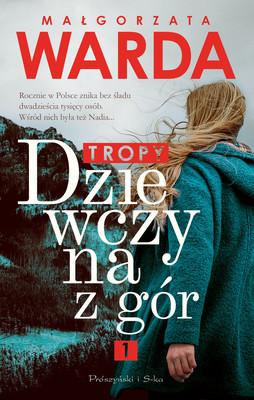 Małgorzata Warda - Dziewczyna z gór. Tropy
