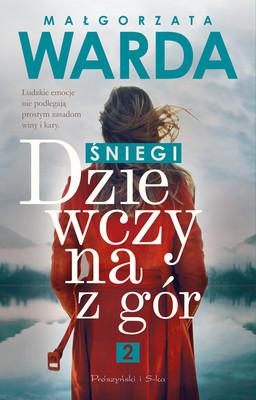 Małgorzata Warda - Dziewczyna z gór. Śniegi