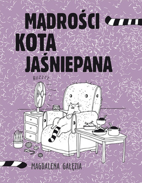 Magdalena Gałęzia - Mądrości kota jaśniepana