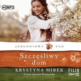 Krystyna Mirek - Szczęśliwy dom