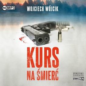 Wojciech Wójcik - Kurs na śmierć