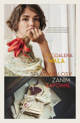 Magdalena Wala - Zanim zapomnę