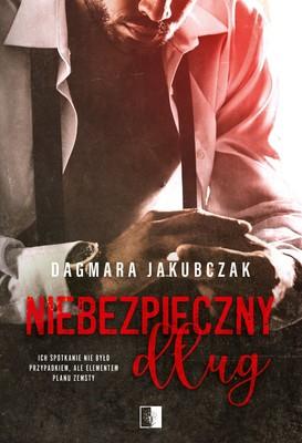 Dagmara Jakubczak - Niebezpieczny dług
