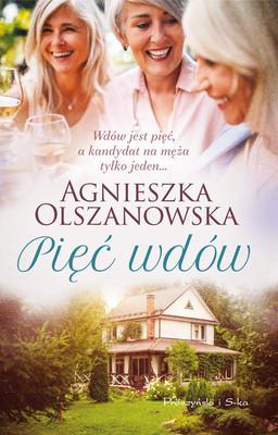 Agnieszka Olszanowska - Pięć wdów