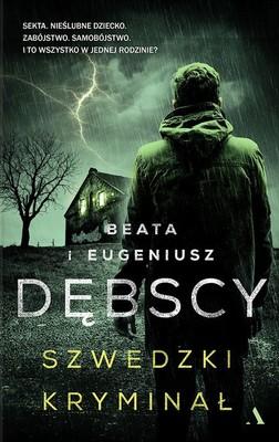 Beata Dębska, Eugeniusz Dębski - Szwedzki kryminał