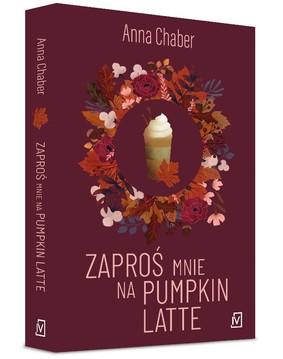 Anna Chamber - Zaproś mnie na pumpkin latte