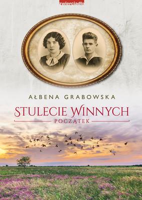 Ałbena Grabowska - Początek. Stulecie Winnych
