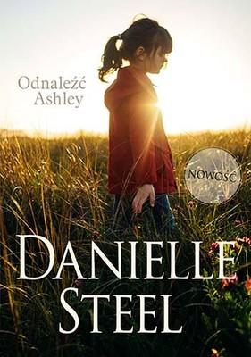 Danielle Steel - Odnaleźć Ashley