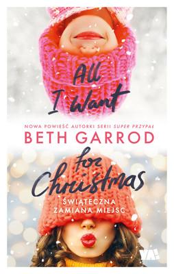 Beth Garrod - All I want for Christmas