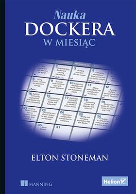 Elton Stoneman - Nauka Dockera w miesiąc