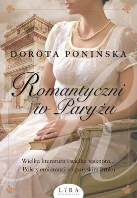 Dorota Ponińska - Romantyczni w Paryżu