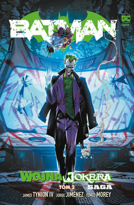 James Tynion IV, Jorge Jiménez - Wojna Jokera. Batman. Tom 2
