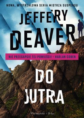 Jeffery Deaver - Do jutra