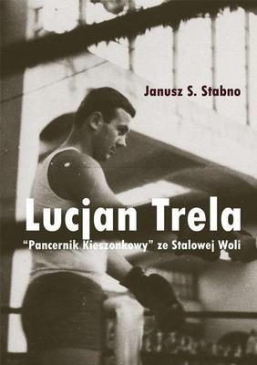 Janusz S. Stabno - Lucjan Trela