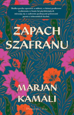 Marjan Kamali - Zapach szafranu