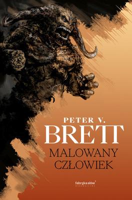 Peter V. Brett - Malowany człowiek. Cykl demoniczny. Tom 1