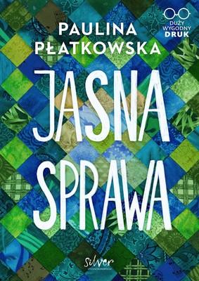 Paulina Płatkowska - Jasna sprawa