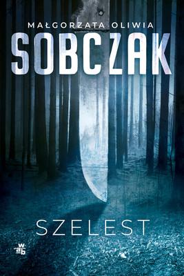 Małgorzata Oliwia Sobczak - Szelest