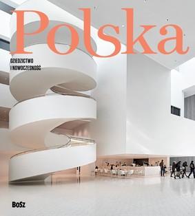 Michał Kleiber, Waldemar Dąbrowski - Polska. Dziedzictwo i nowoczesność