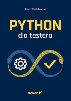 Piotr Wróblewski - Python dla testera