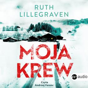 Ruth Lillegraven - Moja krew / Ruth Lillegraven - Av Mitt Blod